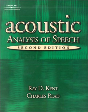 Acoustic Analysis of Speech  2nd 2002 (Revised) edition cover