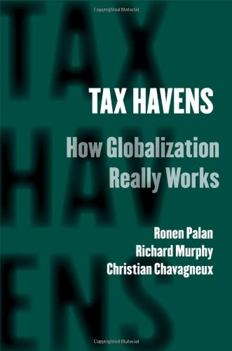 Tax Havens How Globalization Really Works  2010 edition cover