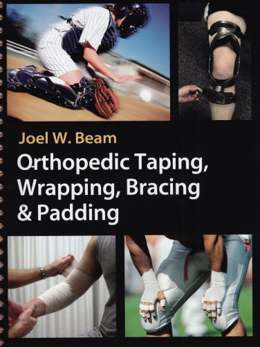 Orthopedic Taping, Wrapping, Bracing and Padding   2006 edition cover