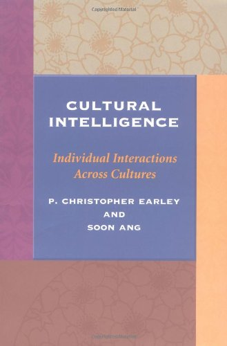 Cultural Intelligence Individual Interactions Across Cultures  2003 9780804743129 Front Cover