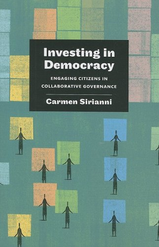 Investing in Democracy Engaging Citizens in Collaborative Governance  2009 edition cover