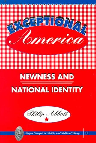 Exceptional America Newness and National Identity  1999 edition cover