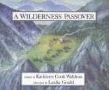 Wilderness Passover   1994 9780889951129 Front Cover