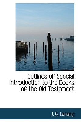 Outlines of Special Introduction to the Books of the Old Testament N/A 9781115082129 Front Cover