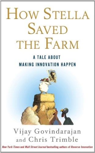 How Stella Saved the Farm A Tale about Making Innovation Happen  2013 edition cover