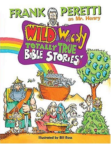 Wild and Wacky Bible Storybook   2002 9781400300129 Front Cover