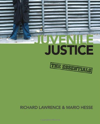 Juvenile Justice The Essentials  2010 edition cover