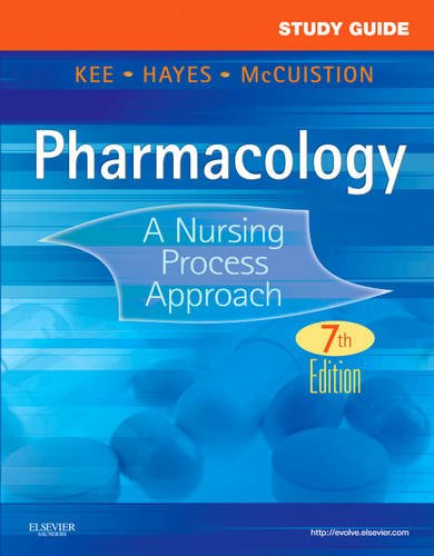 Study Guide for Pharmacology A Nursing Process Approach 7th 2011 edition cover