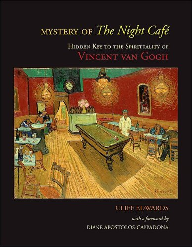 Mystery of the Night Caf� Hidden Key to the Spirituality of Vincent Van Gogh  2009 edition cover