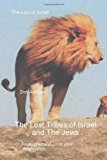 Lost Tribes Tribes of Israel and the Jews  N/A 9781484979129 Front Cover
