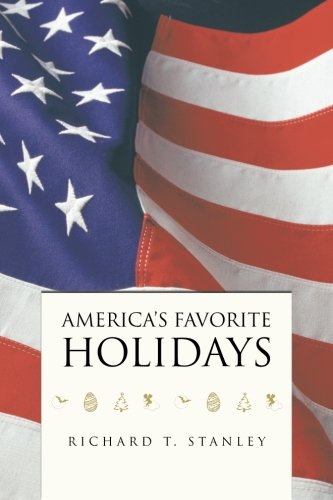 America's Favorite Holidays   2013 9781491713129 Front Cover
