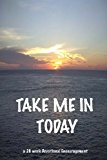 TAKE ME in Today  N/A 9781492295129 Front Cover