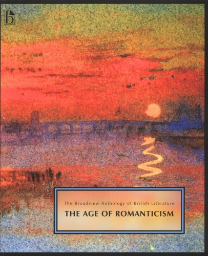 Broadview Anthology of British Literature: Age of Romanticism 1st 2006 edition cover