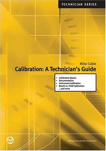 Calibration A Technician's Guide  2005 edition cover