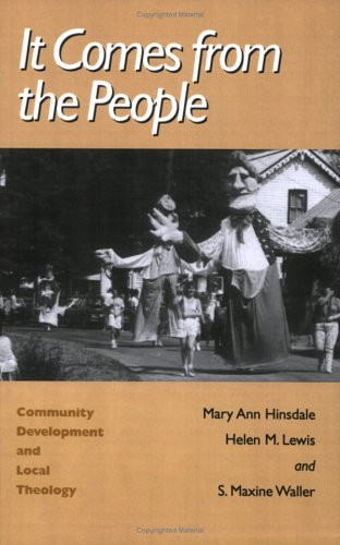 It Comes from the People Community Development and Local Theology N/A edition cover