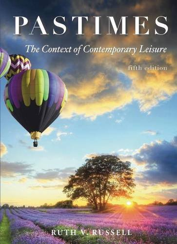 Pastimes The Context of Contemporary Leisure 5th 2015 edition cover