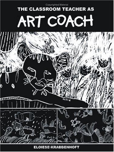 Classroom Teacher As Art Coach  2002 9781581126129 Front Cover