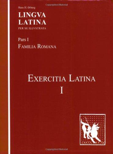 Exercitia Latina I Exercises for Familia Romana N/A edition cover
