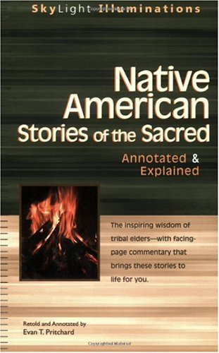 Native American Stories of the Sacred Annotated and Explained  2005 (Annotated) edition cover