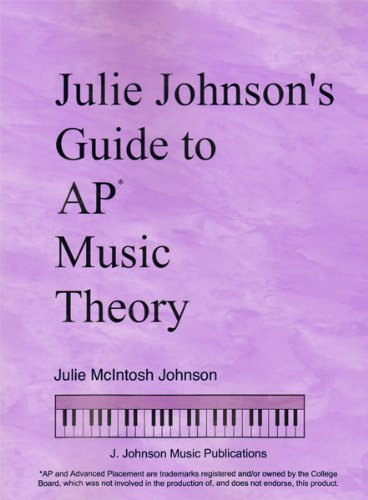 Julie Johnson's Guide to AP* Music Theory N/A edition cover