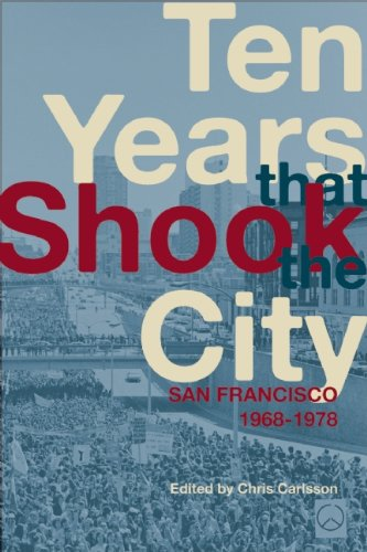 Ten Years That Shook the City San Francisco, 1968-1978  2010 edition cover