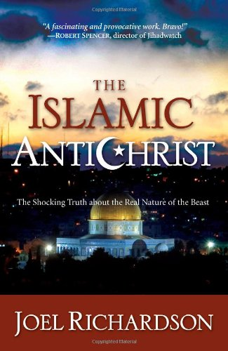 Islamic Antichrist The Shocking Truth about the Real Nature of the Beast 2nd 2009 edition cover