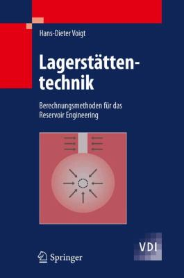 Lagerst�ttentechnik Berechnungsmethoden F�r das Reservoir Engineering  2011 edition cover