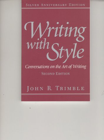 Writing with Style Conversations on the Art of Writing 2nd 2000 edition cover
