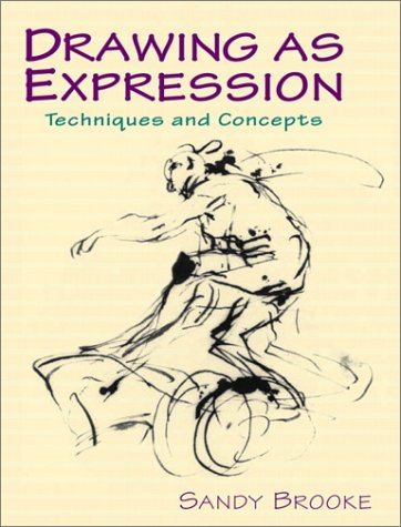 Drawing as Expression Techniques and Concepts  2002 edition cover