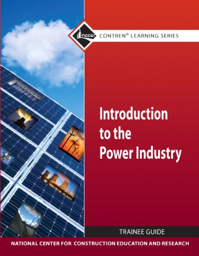 Introduction to the Power Industry   2011 9780132154130 Front Cover