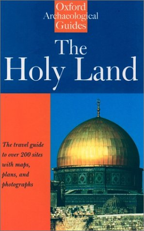 Holy Land An Oxford Archaeological Guide from Earliest Times to 1700 4th 1998 9780192880130 Front Cover