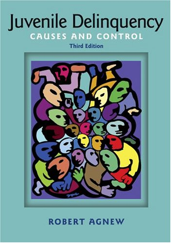 Juvenile Delinquency Causes and Control 3rd 2009 edition cover
