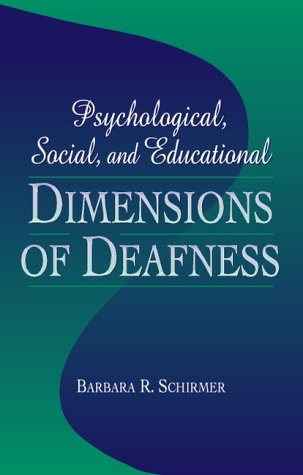 Psychological, Social, and Educational Dimensions of Deafness  1st 2001 edition cover