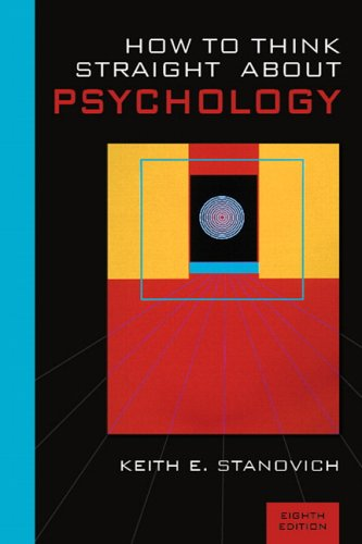 How to Think Straight about Psychology  8th 2007 (Revised) edition cover