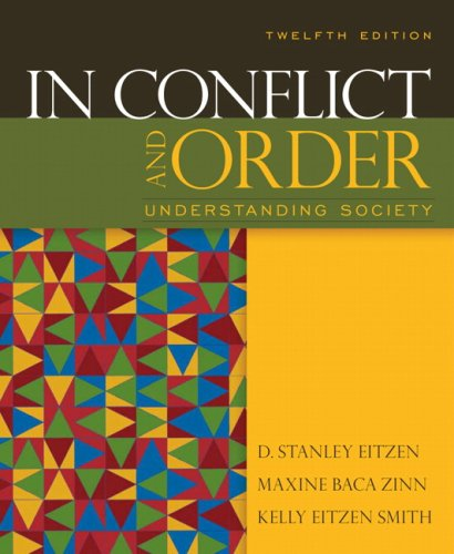 In Conflict and Order Understanding Society 12th 2010 9780205625130 Front Cover