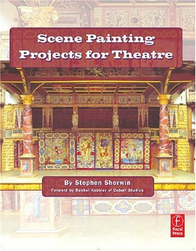 Scene Painting Projects for Theatre   2007 edition cover