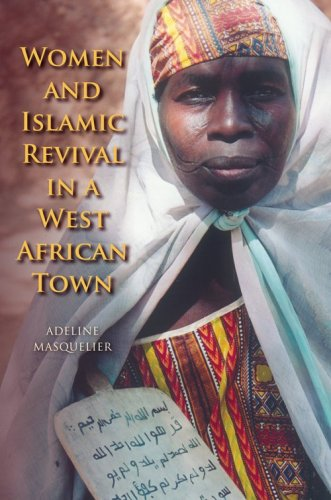 Women and Islamic Revival in a West African Town   2009 edition cover