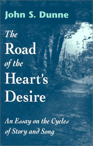 Road of the Heart's Desire An Essay on the Cycles of Story and Song  2002 edition cover