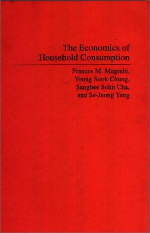 Economics of Household Consumption   1991 9780275941130 Front Cover