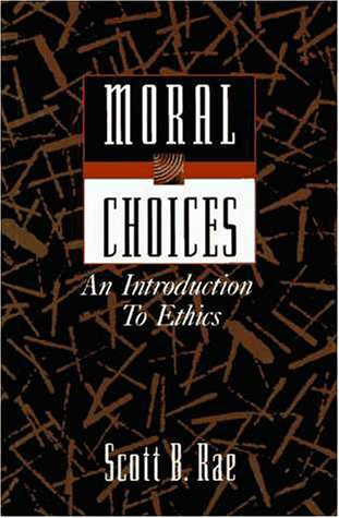 Moral Choices An Introduction to Ethics  1995 edition cover