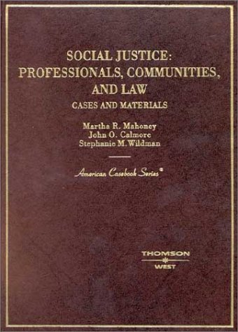 Social Justice Professionals, Communities and Law: Cases and Materials  2003 edition cover