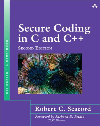 Secure Coding in C and C++  2nd 2013 edition cover