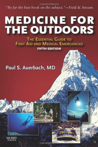 Medicine for the Outdoors The Essential Guide to Emergency Medical Procedures and First Aid 5th 2009 edition cover