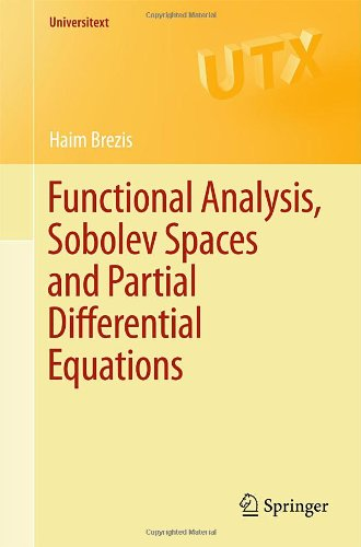Functional Analysis, Sobolev Spaces and Partial Differential Equations   2011 edition cover