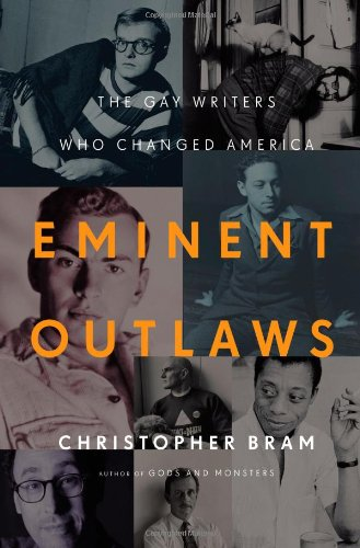 Eminent Outlaws The Gay Writers Who Changed America  2012 edition cover