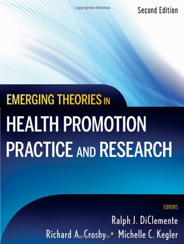 Emerging Theories in Health Promotion Practice and Research  2nd 2009 edition cover