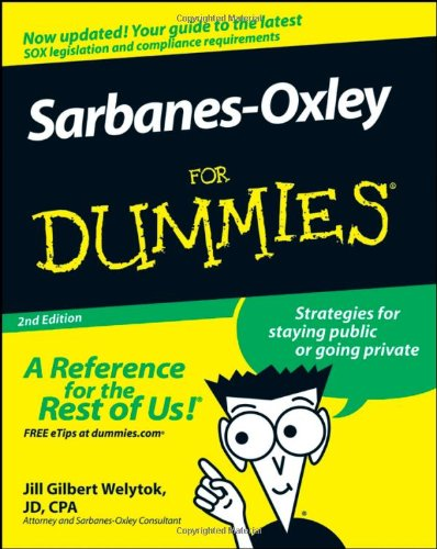 Sarbanes-Oxley for Dummies  2nd 2008 edition cover