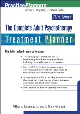 Complete Adult Psychotherapy Treatment Planner  3rd 2003 (Revised) edition cover