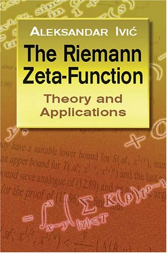 Riemann Zeta-Function Theory and Applications  2003 9780486428130 Front Cover