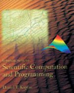 Introduction to Scientific Computation and Programming   2004 edition cover